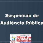 DECRETO DE SUSPENSÃO DE AUDIÊNCIA PÚBLICA