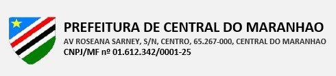 Prefeitura Municipal de Central do Maranhão – MA